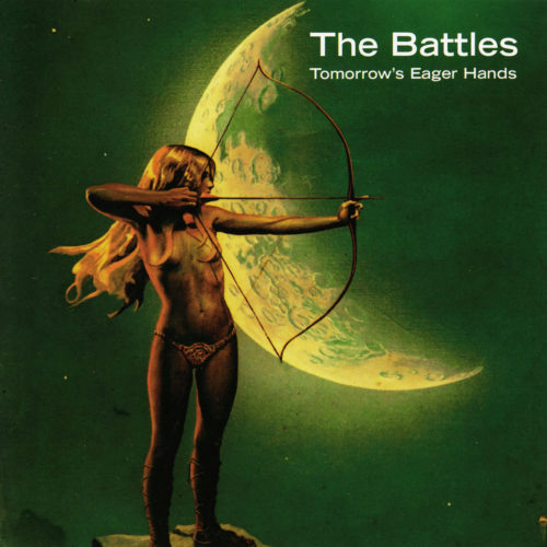 The Battles | Tomorrow's Eager Hands